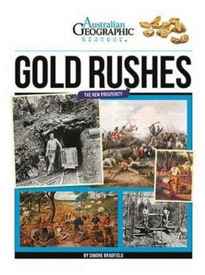 Aust Geographic History Gold Rushes by Australian Geographic