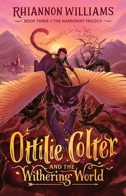 Ottilie Colter and the Withering World by Rhiannon Williams