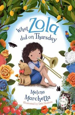 What Zola Did on Thursday by Melina Marchetta