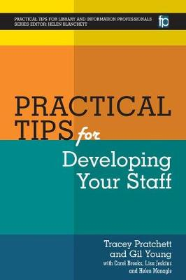 Practical Tips for Developing Your Staff by Tracey Pratchett