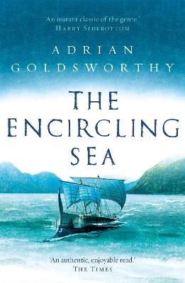 The The Encircling Sea by Adrian Goldsworthy
