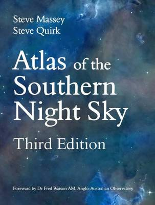 Atlas of the Southern Night Sky by Fred Watson