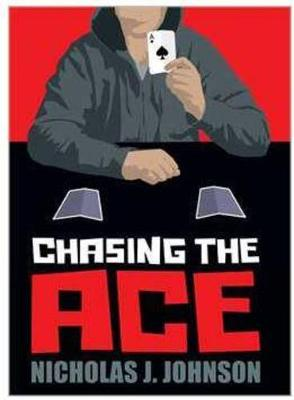Chasing the Ace by Nicholas J. Johnson