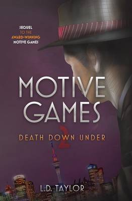 Motive Games: Death Down Under by L.D. Taylor