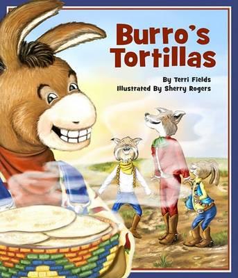 Burro's Tortillas by Terri Fields