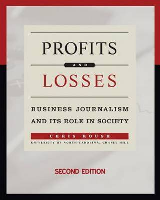Profits and Losses by Chris Roush