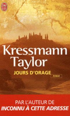Jours d'orage by Kathrine Kressmann Taylor