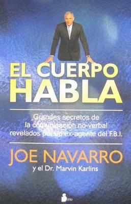 El Cuerpo Habla by Joe Navarro