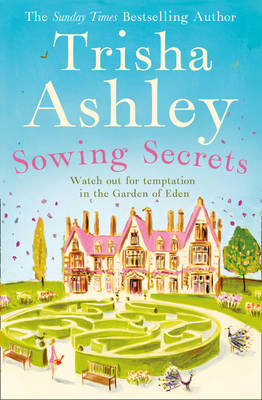 Sowing Secrets by Trisha Ashley