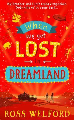 When We Got Lost in Dreamland book