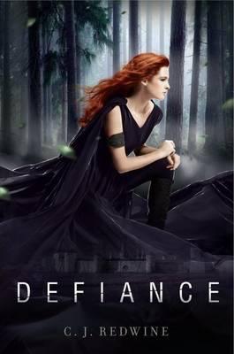 Defiance by C J Redwine