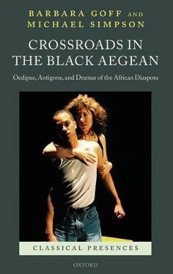 Crossroads in the Black Aegean by Michael Simpson