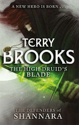 High Druid's Blade by Terry Brooks