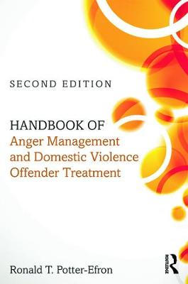 Handbook of Anger Management and Domestic Violence Offender Treatment book