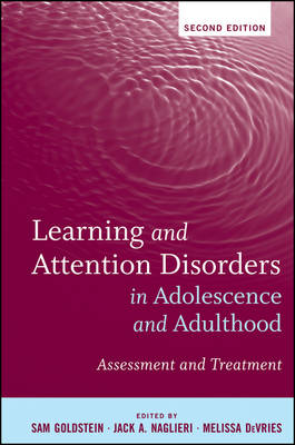 Learning and Attention Disorders in Adolescence and Adulthood by Sam Goldstein