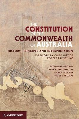 The Constitution of the Commonwealth of Australia by Nicholas Aroney