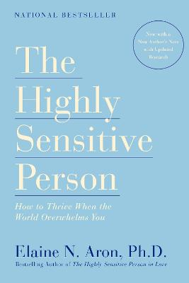 Highly Sensitive Person by Elaine N. Aron