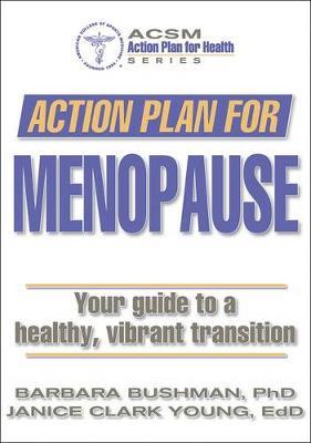 Action Plan for Menopause by Barbara Bushman