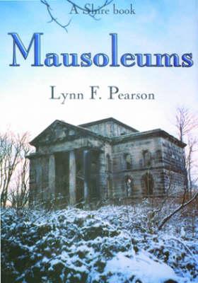 Mausoleums by Lynn F. Pearson