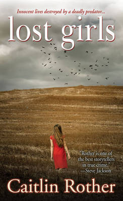 Lost Girls by Caitlin Rother
