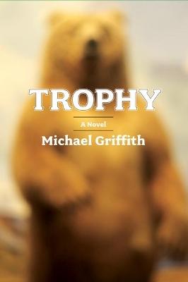 Trophy by Esq. Michael Griffith