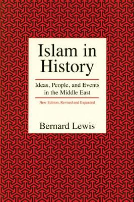 Islam in History by Bernard Lewis