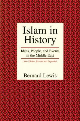 Islam in History by Bernard Lewis