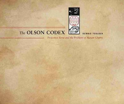 The Olson Codex by Dennis Tedlock