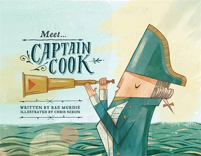 Meet... Captain Cook by Rae Murdie
