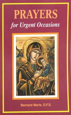 Prayers for Urgent Occasions by Bernard Marie