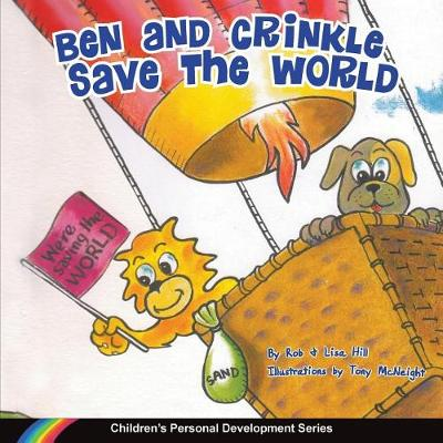 Ben and Crinkle Save the World by Rob Hill