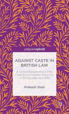 Against Caste in British Law book