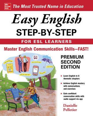 Easy English Step-by-Step for ESL Learners, Second Edition by Danielle Pelletier