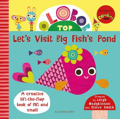 Olobob Top: Let's Visit Big Fish's Pond by Leigh Hodgkinson