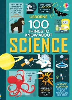 100 Things to Know About Science by