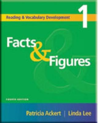 Reading and Vocabulary Development 1: Facts & Figures by Patricia Ackert