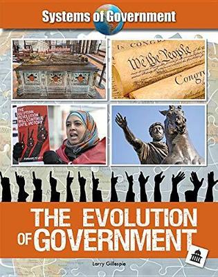The Evolution of Government by Larry Gillespie