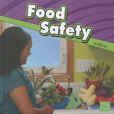Food Safety by Sally Lee