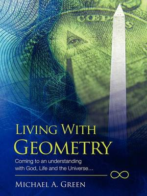 Living with Geometry by Michael a Green