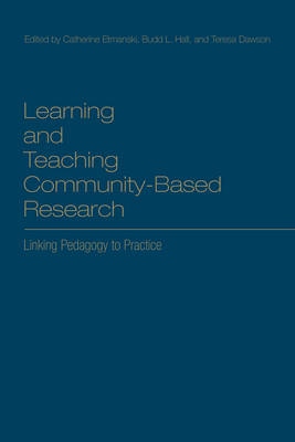 Learning and Teaching Community-Based Research by Budd L. Hall
