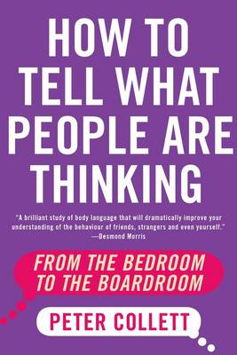 How to Tell What People Are Thinking by Peter Collett