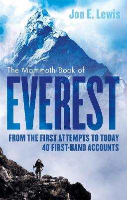 The Mammoth Book Of Everest by Jon E. Lewis