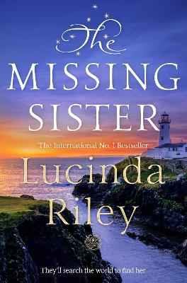The Missing Sister by Lucinda Riley