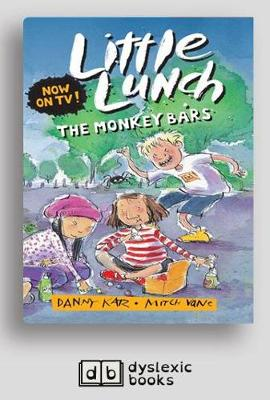 The Monkey Bars: Little Lunch series by Danny Katz