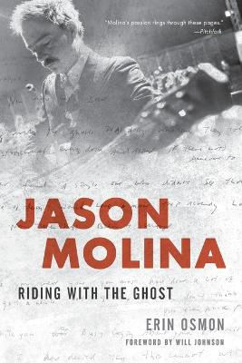 Jason Molina: Riding with the Ghost book