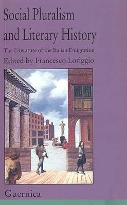 Social Pluralism and Literary History by Francesco Loriggio