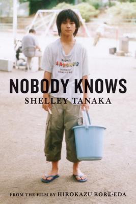 Nobody Knows by Shelley Tanaka