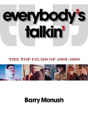 Everybody's Talkin by Barry Monush