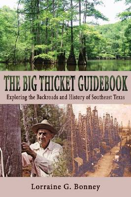 The Big Thicket Guidebook by Lorraine G. Bonney