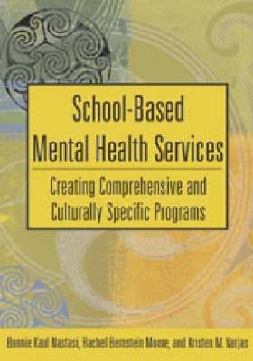 School-Based Mental Health Services by B.K. Nastasi